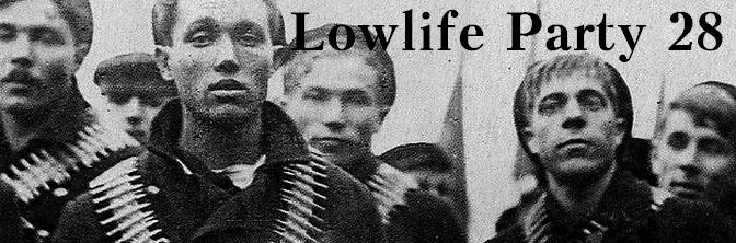 Lowlife Party 28