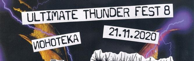Ultimate Thunder Fest 8 @ Ионотека 21.11.2020
